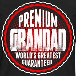 Premium Grandad World's Greatest Guaranted T-Shirts - Men's Premium Long Sleeve T-Shirt