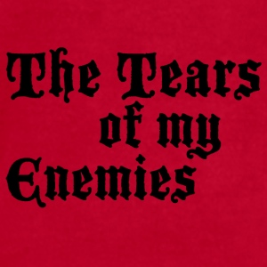 Drinking the Tears of my Enemies  - Men's T-Shirt by American Apparel