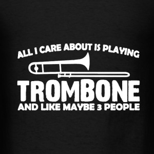 Playing Trombone Shirt - Men's T-Shirt