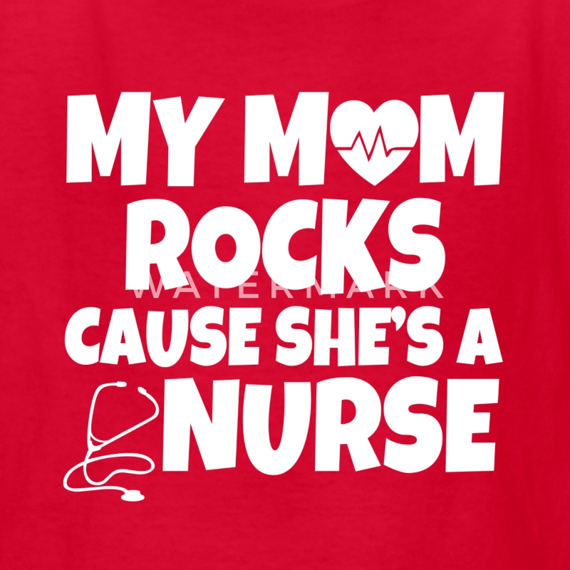 My mom rocks cause she's a nurse baby shirt - Kids' T-Shirt
