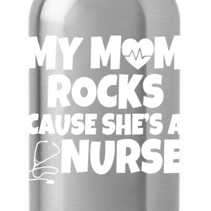 My mom rocks cause she's a nurse baby shirt - Water Bottle