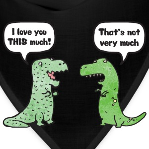 T-Rex Loves You This Much T-Shirts - Bandana