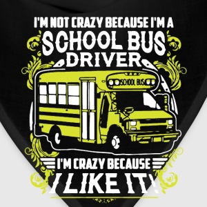 Crazy Bus Driver Shirt - Bandana
