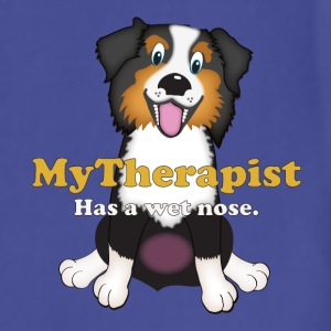 My Therapist Has a Wet Nose - Australian Shepherd T-Shirts - Adjustable Apron
