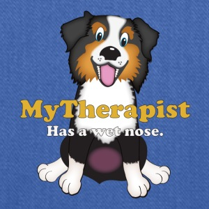 My Therapist Has a Wet Nose - Australian Shepherd T-Shirts - Tote Bag