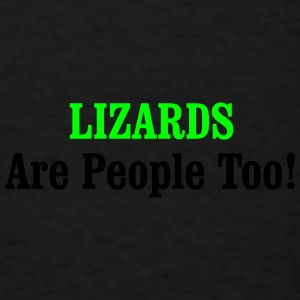 LIZARDS Are People Too! Sportswear - Men's T-Shirt