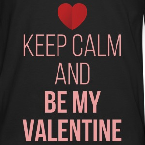Keep Calm Be My Valentine Tanks - Men's Premium Long Sleeve T-Shirt