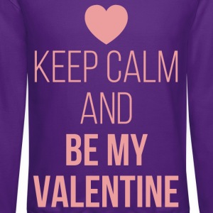 Keep Calm Be My Valentine T-Shirts - Crewneck Sweatshirt