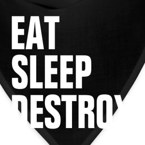 EAT SLEEP DESTROY KICK BOXING EXTREME WRESTLING T-Shirts - Bandana