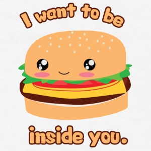 I Want To Be Inside You (Hamburger) Phone & Tablet Cases - Men's T-Shirt