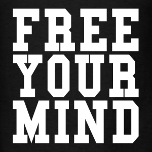 Free Your Mind Hoodies - Men's T-Shirt
