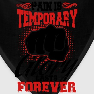 pain is temporary pride is forever T-Shirts - Bandana