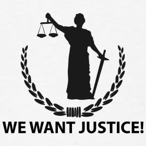 We want justice Tanks - Men's T-Shirt