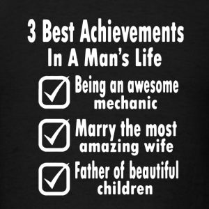Life Achievements Shirt - Men's T-Shirt