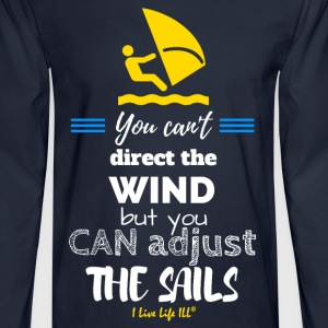 You can adjust the sails tshirts T-Shirts - Men's Long Sleeve T-Shirt