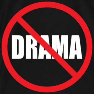 No Drama Hoodies - Men's Premium T-Shirt