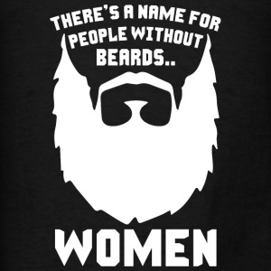 People Without Beards Hoodies - Men's T-Shirt