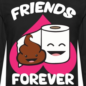 Friends Forever - Poop and Toilet Paper Roll T-Shirts - Men's Premium Long Sleeve T-Shirt