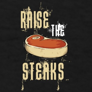 Raise The Steaks Mugs & Drinkware - Men's T-Shirt