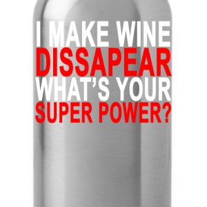 i_make_wine_dissapear_whats_your_super_power - Water Bottle