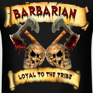 Barbarian    Loyal to the Tribe Hoodies - Men's T-Shirt