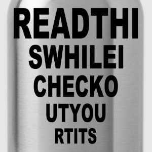 Read This While I Check Out Your Tits FUNNY ADULT  T-Shirts - Water Bottle