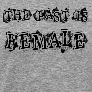 THE PAST FEMALE Sportswear - Men's Premium T-Shirt