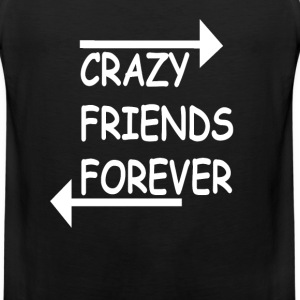 Crazy Friends Forever - Men's Premium Tank