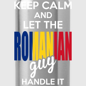 Keep Calm And Let The Romanian Guy Handle It T-Shirts - Water Bottle