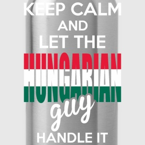 Keep Calm And Let The Hungarian Guy Handle It T-Shirts - Water Bottle