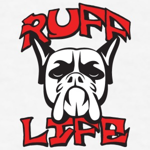 Ruff Life Phone & Tablet Cases - Men's T-Shirt