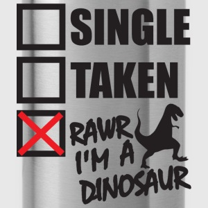 Single, Taken, Rawr I'm A Dinosaur Hoodies - Water Bottle