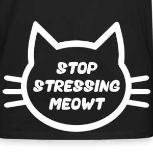 Stop Stressing Meowt Hoodies - Men's Premium Long Sleeve T-Shirt