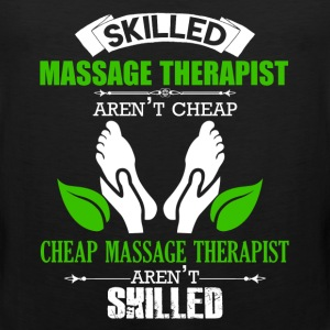 Skilled Massage Therapist Aren't Cheap - Men's Premium Tank