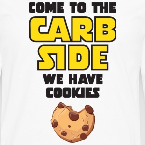 Come To The Carb Side - We Have Cookies T-Shirts - Men's Premium Long Sleeve T-Shirt