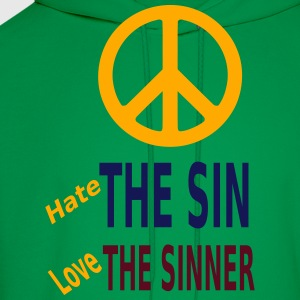 Hate the Sin Love the Sinner T-Shirts - Men's Hoodie