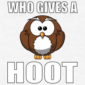 Who Gives A Hoot Phone & Tablet Cases - Men's T-Shirt