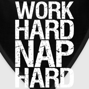 Work Hard, Nap Hard. T-Shirts - Bandana