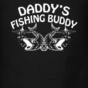 Daddy's Fishing Buddy - Men's T-Shirt