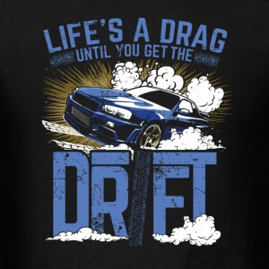 Drifting Drift Life - Men's T-Shirt