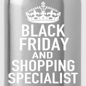 BLACK FRIDAY SHOPPING SPECIALIST - Water Bottle