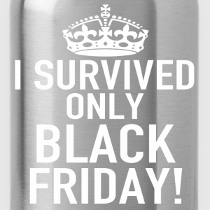 I SURVIVED ONLY BLACK FRIDAY - Water Bottle