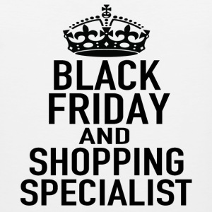 BLACK FRIDAY SHOPPING SPECIALIST - Men's Premium Tank