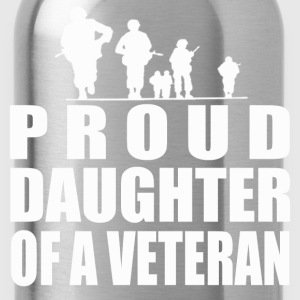 PROUD DAUGHTER OF A VETERAN - Water Bottle