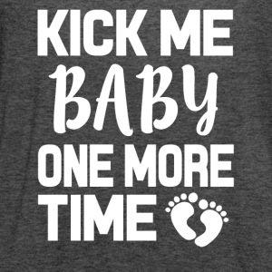 Kick me Baby one more time funny pregnant shirt - Women's Flowy Tank Top by Bella