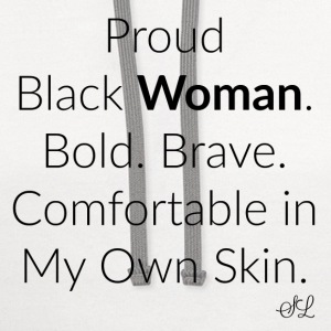 Empowered Black Woman Quotes T-shirt T-Shirts - Contrast Hoodie
