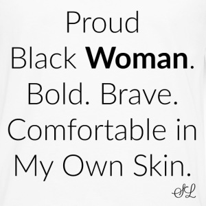 Empowered Black Woman Quotes T-shirt T-Shirts - Men's Premium Long Sleeve T-Shirt