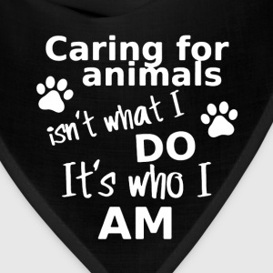Caring For Animals Shirt - Bandana