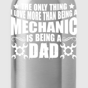Love Being Mechanic Dad - Water Bottle