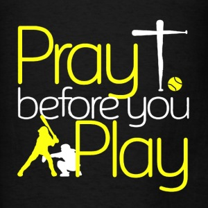 Pray Play Shirt - Men's T-Shirt
